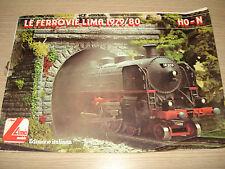 CATALOGO LE FERROVIE LIMA 1979/80 HO-N EDIZIONE ITALIANA MODELS