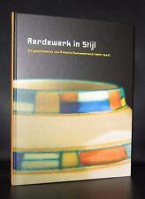 Potterie Kennemerland, Kennemer potterij# AARDEWERK IN STIJL #Eliens, 2008, MINT