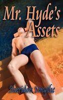 NEW Mr. Hyde's Assets by Sheridon Smythe