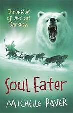 Soul Eater by Michelle Paver (Paperback, 2007)