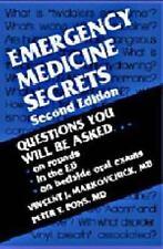 The Secrets: Emergency Medicine Secrets by Vincent J. Markovchick and Peter T. Pons (1998, Paperback, Revised)