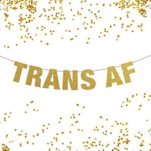 Trans AF Banner, Transgender Party Decor, Transgender Banner, Trans Pride Banner