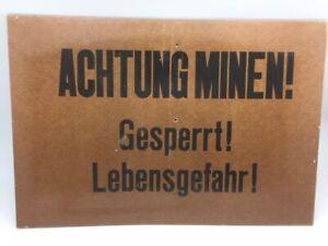Attenzione Miniere - Bloccato - Lebensgefahr - Originale Vecchio Scudo 59x40 CM
