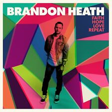 Brandon Heath Faith Hope Love Repeat CD