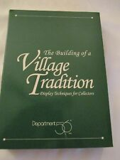 "DEPT 56 ""THE  BUILDING OF A VILLAGE TRADITION"" DISPLAY TECHNIQUES VHS Tape"