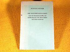 Rudolf Steiner - Naturwissenschaft und Entwickelung Menschheit - Anthroposophie
