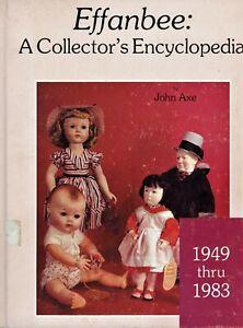 Effanbee Dolls 1949-1983 - Names Models Dates Etc / Scarce Illustrated Book