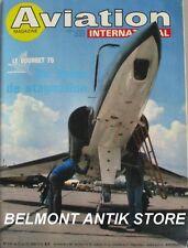 Aviation magazine n°660 - 1975 - Salon du Bourget - Aviation militaire -Firefly