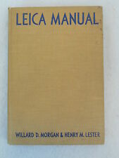 Morgan & Lester - THE NEW LEICA MANUAL - 1951 HC Illust'd