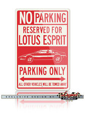Lotus Esprit Coupe Reserved Parking Only 12x18 Aluminum Sign