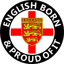 """ENGLAND CAR STICKER """"ENGLISH BORN AND PROUD OF IT"""" - St George Decal, 3 Lions"""