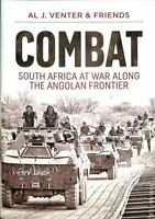 Combat South Africa at War Along the Angolan Frontier 9781911628736 | Brand New