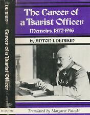 THE CAREER OF A TSARIST OFFICER 1872-1916 (1975) ANTON L. DENIKIN, ILLUSTRATED