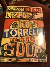 Granny Tortelli Makes Soup By Sharon Crèech 2003 First Edition HC DJ