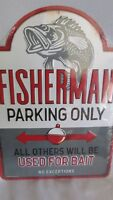 Fisherman Parking Sign, Fishing Decor, Fisherman Bait Sign New Large
