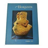 Horizon A Magazine Of the Arts, Summer 1967, Vol. IX No. 3 Joseph J. Thorndike