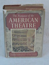 Mary Caroline Crawford ROMANCE OF THE AMERICAN THEATRE Halcyon House 1940 HC/DJ