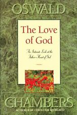 The Love of God: An Intimate Look at the Father-Heart of God (OSWALD CHAMBERS LI