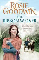 The Ribbon Weaver by Rosie Goodwin, New Book (Paperback)