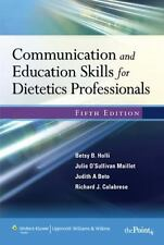 Communication and Education Skills for Dietetics Professionals by Richard J....