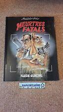MEURTRES FATALS GRAVES / FLUIDE GLACIAL / MAËSTER E.O 1997 /  BANDE DESSINÉE BD