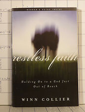 Restless Faith : Holding on to a God Just Out of Reach   by Winn Collier   b589