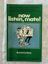 Now Listen, Mate! by John O'Grady | pbk