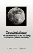 Taualephshang : Psalms from Soul to Allah the Script of the 6000th Year of...