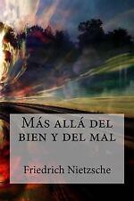 Más Allá Del Bien y Del Mal by Friedrich Nietzsche (2016, Paperback)