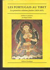 Les portugais au Tibet. Les premières relations jésuites (1624-1635) chandeigne
