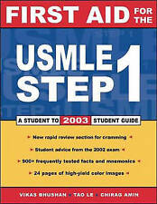 First Aid for the USMLE Step 1 2003, Amin, Chirag, Bhushan, Vikas, Le, Tao, Very