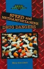 Speed and Methamphetamine Drug Dangers-ExLibrary