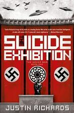 The Suicide Exhibition: A Novel (The Never War), Richards, Justin, Good Books