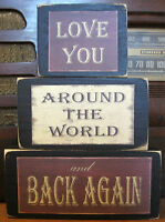 Love You Around the World And Back Primitive Rustic Stacking Blocks Sign Set