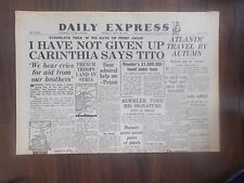 DAILY EXPRESS WWII NEWSPAPER MAY 28th 1945 MARSHAL TITO STILL WANTS CARINTHIA