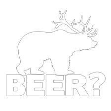 Bear+deer = Cerveza! Funny Caza Broma coche van Ventana Vinilo calcomanía adhesivo Blanco Mate