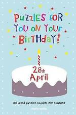 NEW Puzzles for you on your Birthday - 28th April by Clarity Media