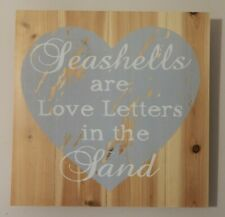 "RUSTIC WOOD SIGN ""SEASHELLS ARE LOVE LETTERS IN THE SAND"" NAUTICAL BEACH THEME"