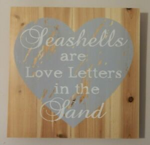 RUSTIC WOOD SIGN SEASHELLS ARE LOVE LETTERS IN THE SAND NAUTICAL BEACH THEME