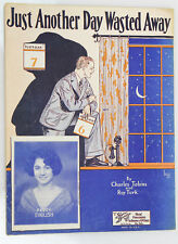 """Just Another Day Wasted Away"" 1927 Vintage Sheet Music Coevr Art"