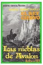 El Rey Ciervo : Libro 3 de Las Nieblas de Avalon by Marion Zimmer Bradley...