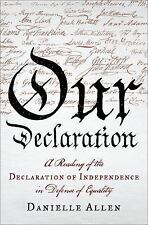 Our Declaration: A Reading of the Declaration of Independence in Defense of Equa