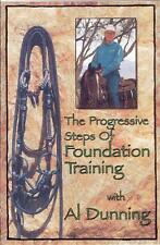 Foundation Training - Equestrian fundamentals, w/Champion, Al Dunning REDUCED!!