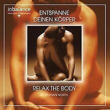 Entspanne Deinen Körper-Relax the Body von Stephan North   CD   Zustand sehr gut