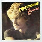 CHRISTOPHE Vinyle 45T SP 7 NE RECCROCHE PAS - MECHAMENT ROCK'N'ROLL MOTORS 3006