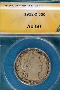 1912-D ANACS AU50 Barber Half Dollar!! #B4741