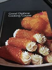 Grand Diploma Cooking Course, Volume , Cordon Bleu