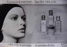 PUBLICITÉ 1973 LIGNE B21 ORLANE LE POUVOIR DE RESTER JEUNE - ADVERTISING