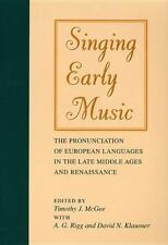 Singing Early Music: The Pronunciation of European Languages in the Late Middle