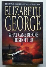 What Came Before He Shot Her by Elizabeth A George (Paperback / softback, 2006)